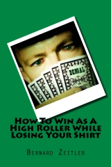 How To Win as A High Roller