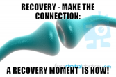 A Recovery Moment